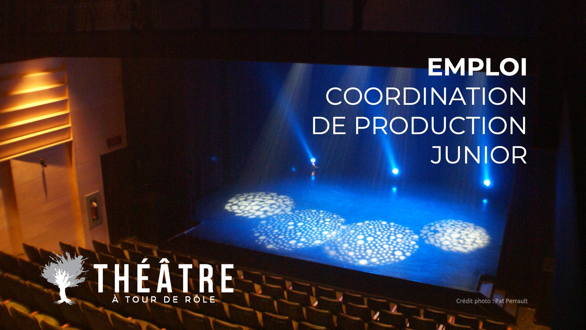OFFRE D'EMPLOI : COORDINATION DE PRODUCTION JUNIOR