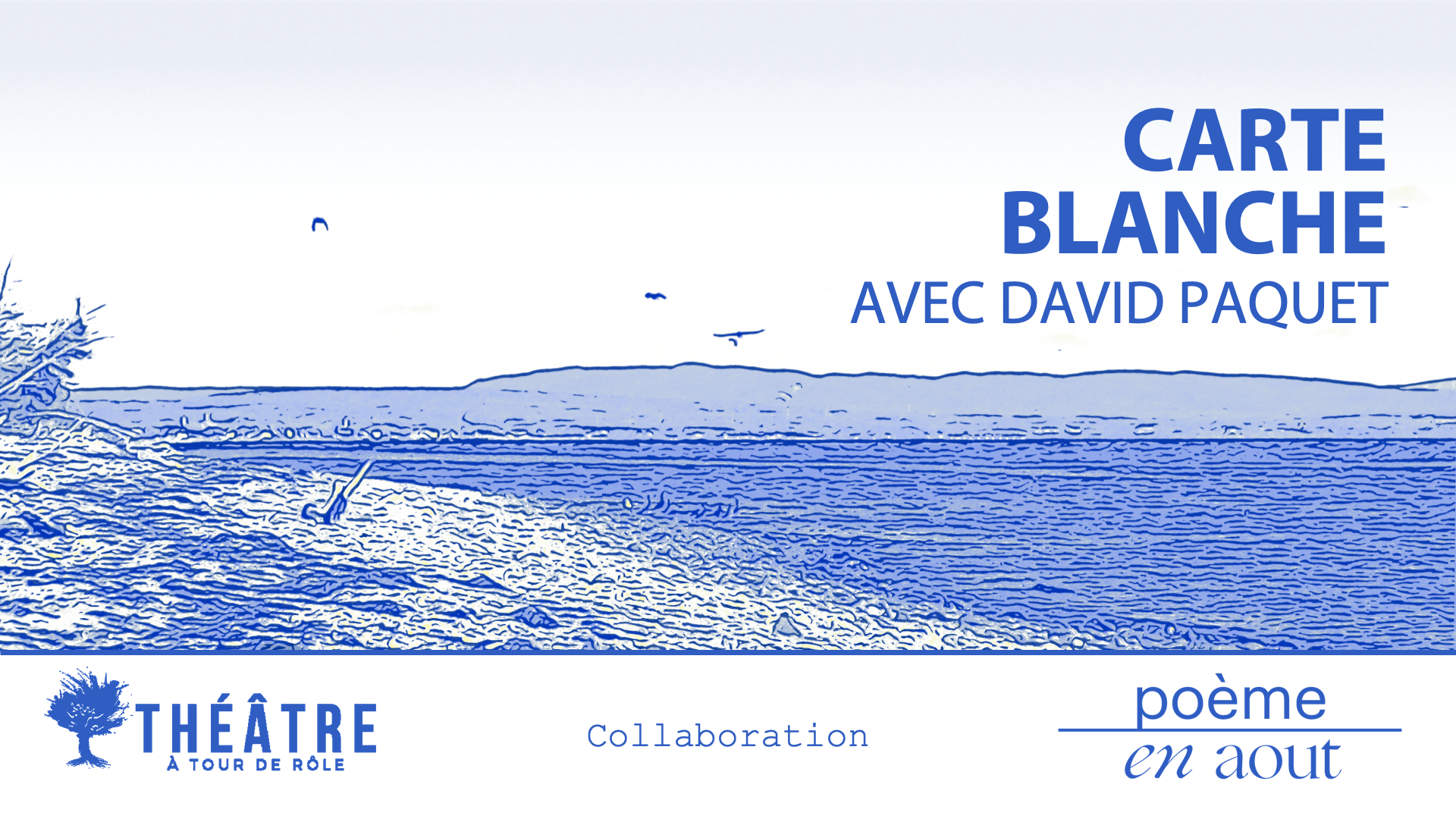 CARTE BLANCHE avec David Paquet