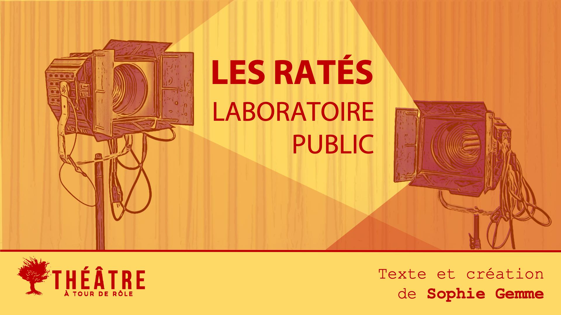 LES RATÉS — Laboratoire public